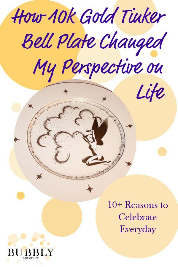 How 10K Gold Tinker Bell Plates Changed My Perspective on Life and 10+ ways to celebrate everyday
