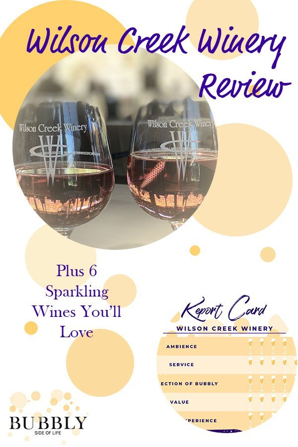 Wilson Creek Winery Review Plus 6 Sparkling Wines You'll Love
