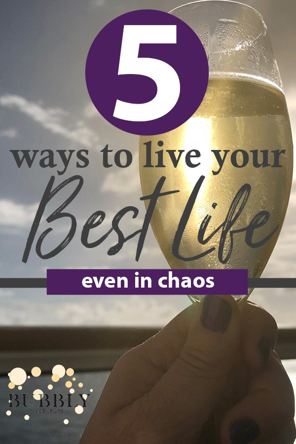 champagne glass 5 ways to live your best life even in chaos