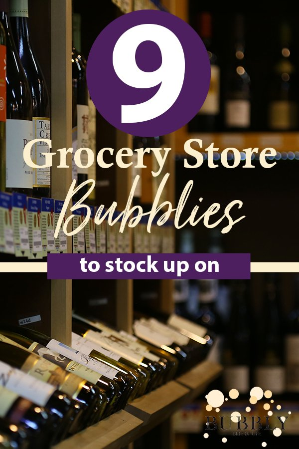 9 best grocery store champagnes