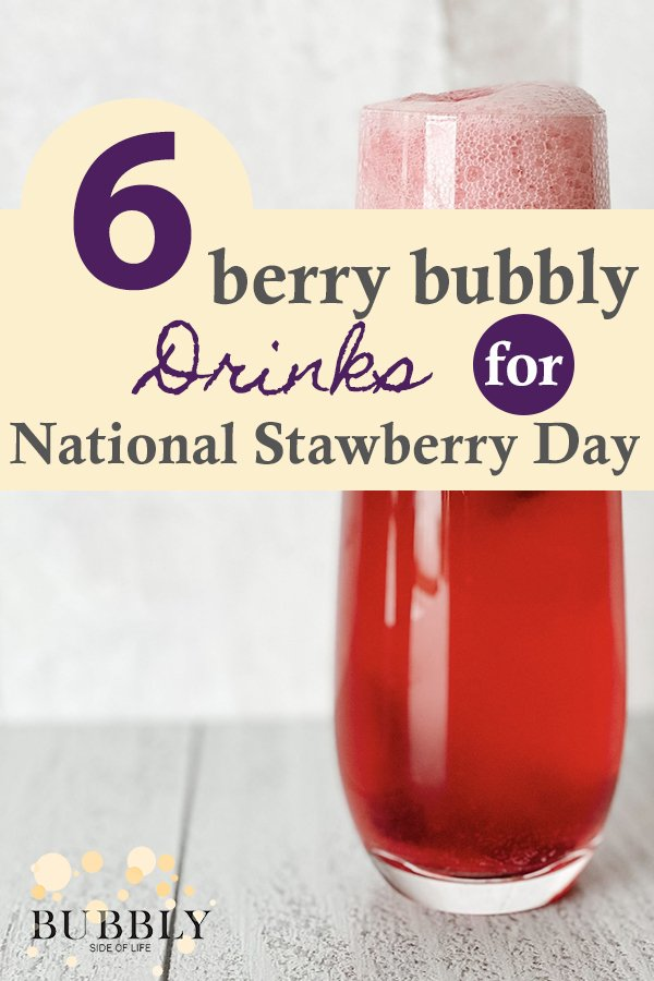 6 Berry Bubbly Drink for National Strawberry Day
