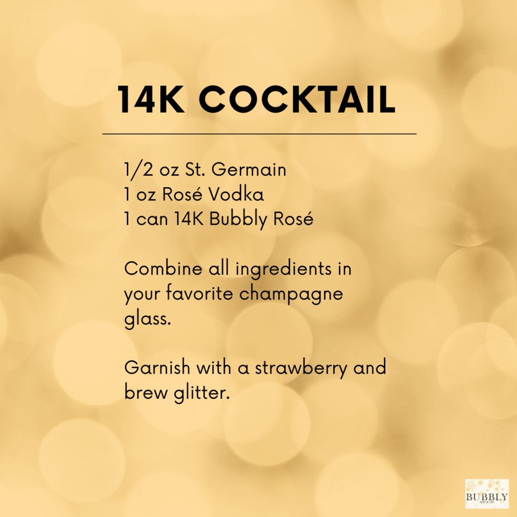 Bubbly Cocktail make with 14K Sparkling Rosé