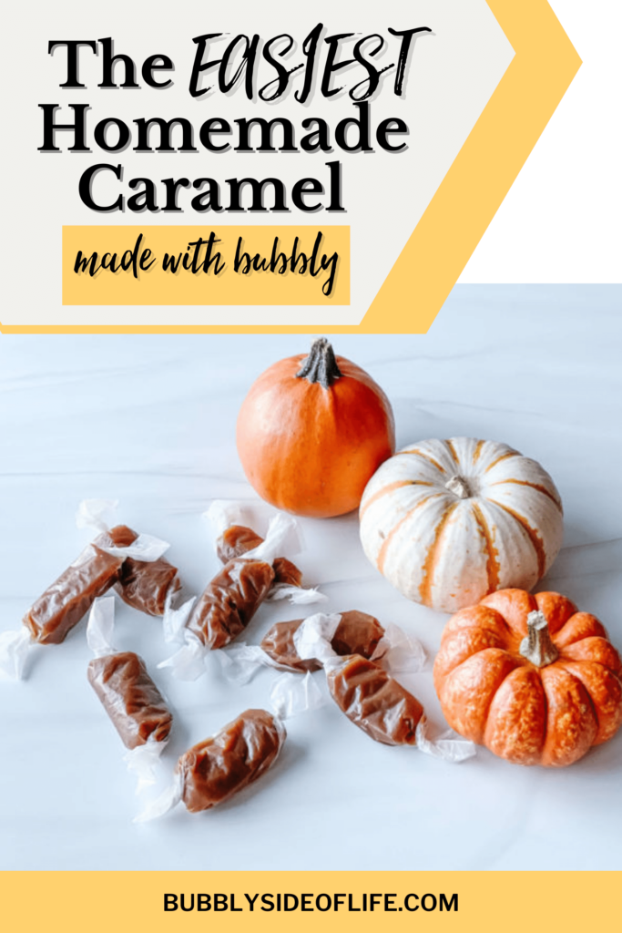We created the most delicious homemade bubbly caramels that can be enjoyed far beyond Halloween.