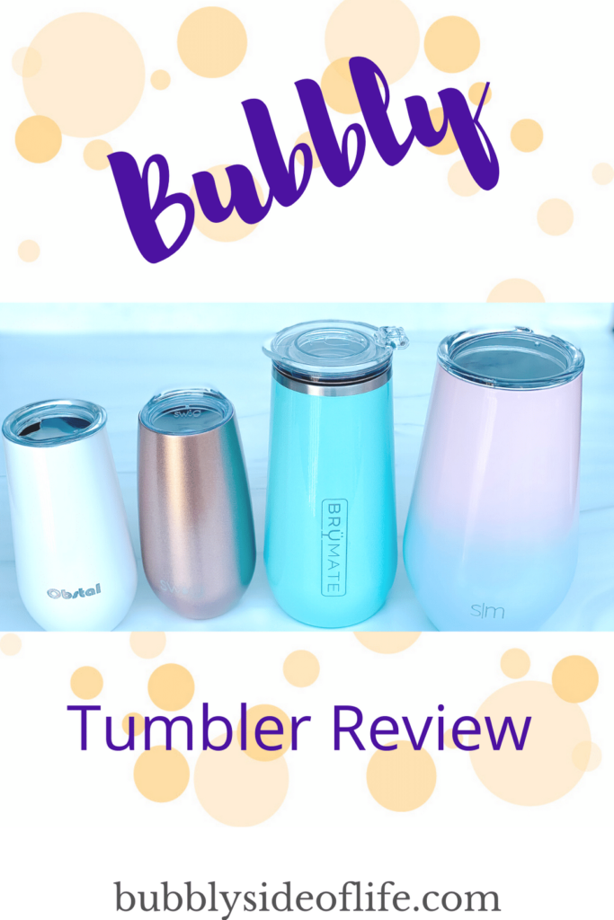 Tested Obstal, Simple Modern, BruMate, and Swig Bubbly Tumblers from Amazon. Put to the 2 hour temperature test to find the best wine tumbler. Read more to find which champagne tumbler stood up to the test! Champagne Tumbler | Wine Tumbler | Bubbly Tumbler | Poolside Tumbler | Summer Tumbler | Wine Gift Ideas | Tumbler Gift Ideas | Tumbler with Lid | Tumbler Cups | Bubbly Side of Life |